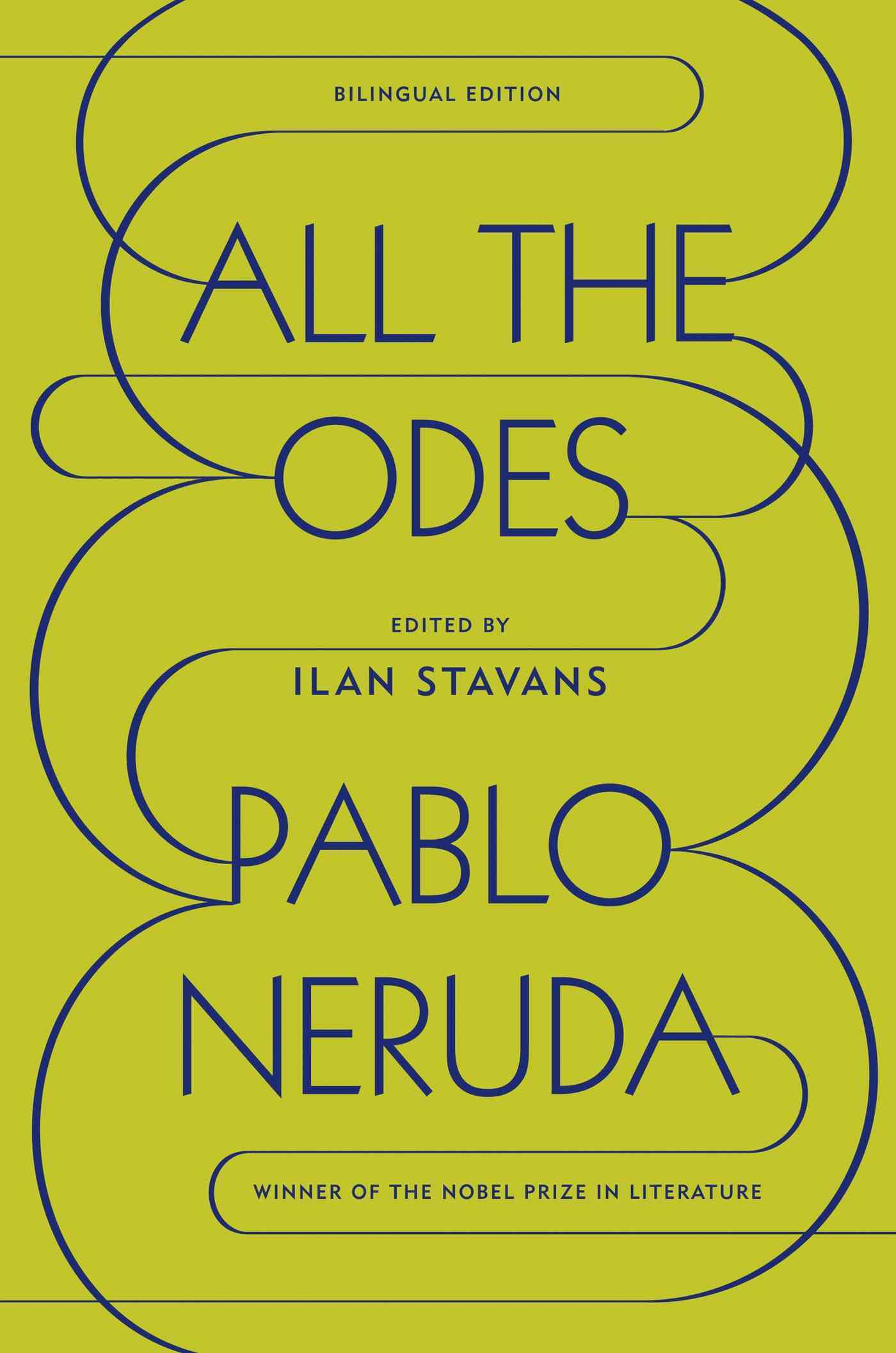 All the Odes By Neruda, Pablo/ Stavans, Ilan (EDT)